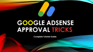 How to Get Google AdSense Approval | Google AdSense Approval Tricks | Google AdSense Tutorial 2020