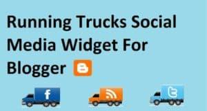 Running Trucks Social Media Widget For Blogger