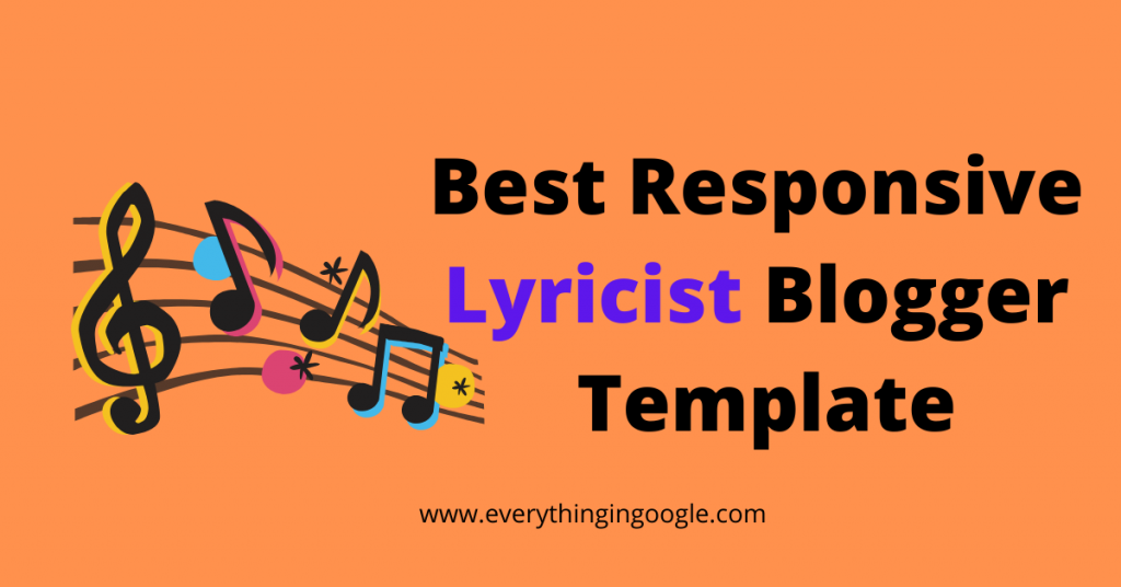 Best Responsive lyricist blogger template