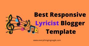 10 Best Responsive Lyricist Blogger Template (2020)