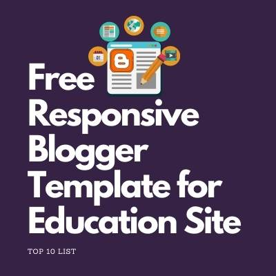 best-free-responsive-blogger-template-for-education