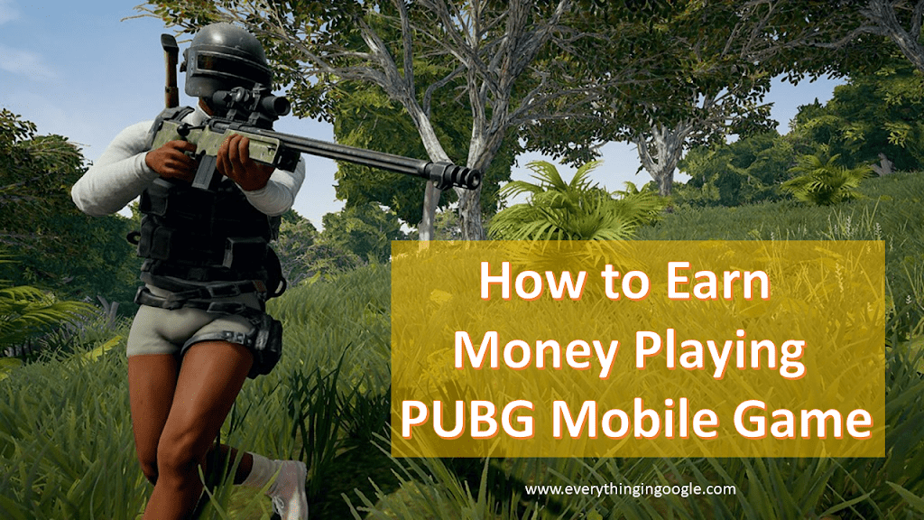How to Earn Money Playing PUBG Mobile Game (2020)