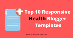 Top 10 Responsive Health Blogger Templates (2021)