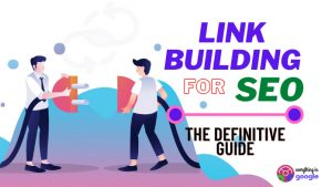 Link Building for SEO (The Definitive Guide)