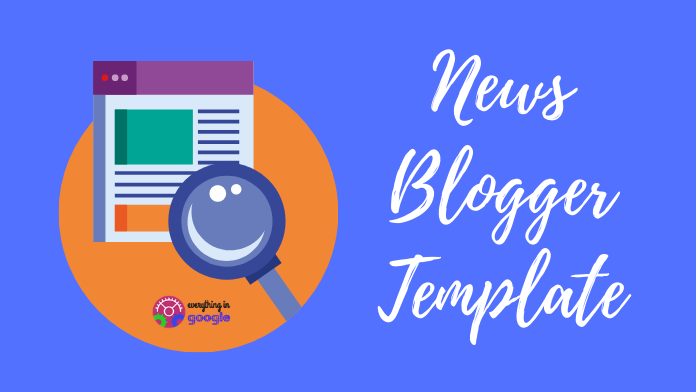 The Best 20 Free And Premium Responsive Blogger Template for News (2021)