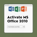How-To-Activate-MS-Office-2010-Without-Any-Product-Key