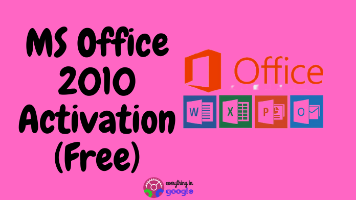 How to activate ms office 2010 without any product key