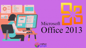 How To Activate MS Office 2013 Without Product Key | Microsoft Office 2013 Product Key Free for You (Updated List)