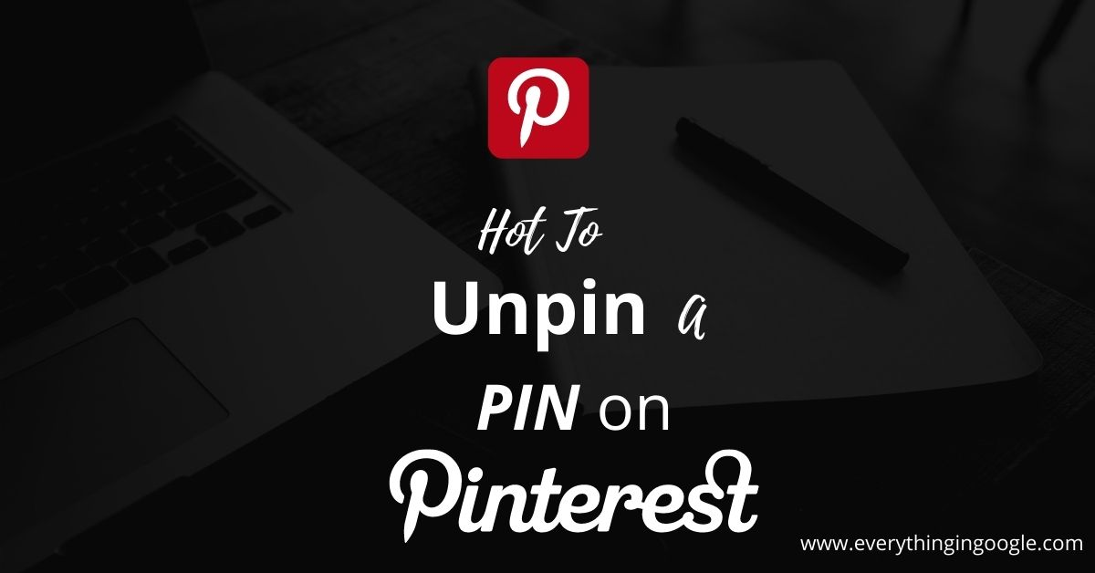 How to Unpin Image on Pinterest (With Pictures)   Using a Phone and Desktop
