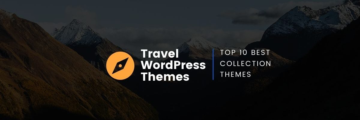 Best Travel Blog Post WordPress Theme 2021