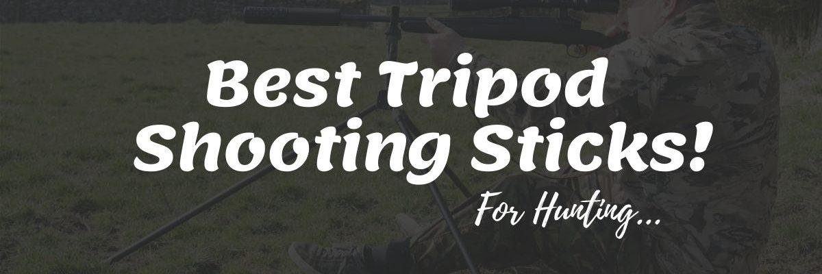 Best Tripod Shooting Sticks